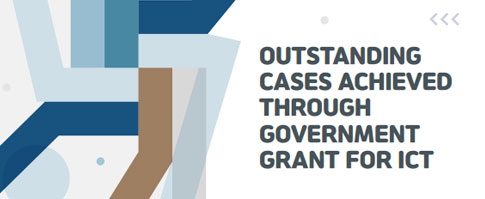OUTSTADING CASESE ACHIEVED THROUGH GOVERNMENT GRANT FOR ICT